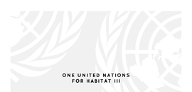 One United Nations for Habitat III